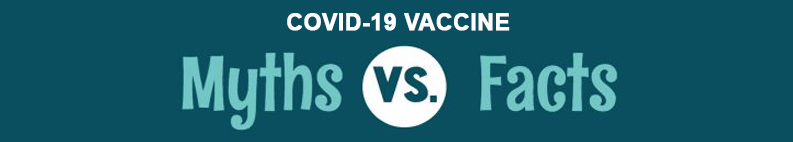 Myths vs. Facts COVID-19 Vaccine